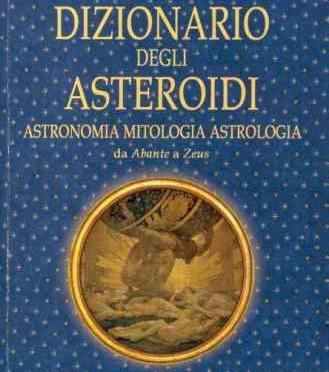 """Nuova pubblicazione: """"Dizionario degli Asteroidi"""""""